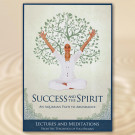 Success and the Spirit, Kriyas, Meditations & Lectures - Yogi Bhajan - eBook