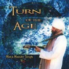 - Turn of the Age - Mata Mandir Singh
