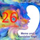 """26 Übungsreihen aus dem Buch """"Meme und Kundalini Yoga"""" - PDF Datei"""