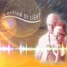 A Rhythm of Light - Shakti & Shiva komplett