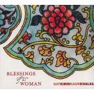 - Blessings of a Woman - Sat Kirin Kaur - komplett