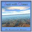 Jap Ji with Ocean - Kamaljit Singh