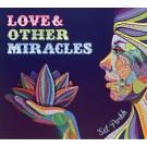 Love & Other Miracles - Sat Purkh Kaur komplett