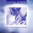 Mantras of Prayer - Tarn Taran Singh & Friends komplett