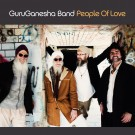 People of Love - GuruGanesha Band komplett