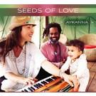 Seeds of Love - Aykanna komplett
