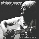 Aloka's Grace - Siri Sadhana Kaur komplett