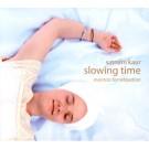 Slowing Time - Satnam Kaur komplett