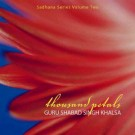 thousand petals - Guru Shabad Singh komplett