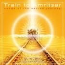 Train To Amritsar - Guru Dass komplett