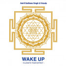 Wake Up - Amrit Sadhana Singh & Friends komplett