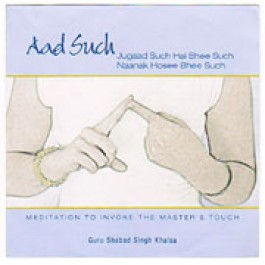 Aad Such (Musical Version) - Guru Shabad Singh