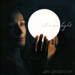 All Is Now Light (Sadhana) - Jai-Jagdeesh full album