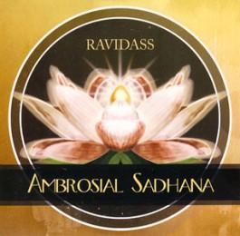Ambrosial Sadhana - Ravidass complete