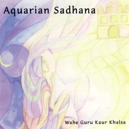 Aquarian Sadhana - Wahe Guru Kaur complete