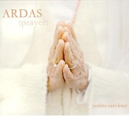 Ardas, Prayer - Prabhu Nam Kaur complete