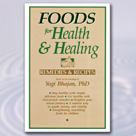 Foods for Health and Healing, Yogi Bhajan - eBook
