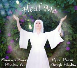 Heal Me - Simran Kaur und Guru Prem Singh