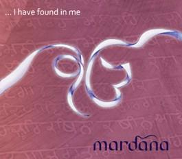 I Have Found in Me - Mardana full album
