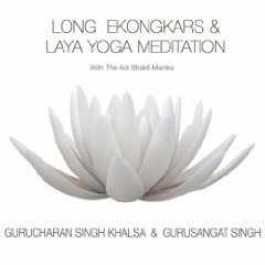 Long Ekongkars & Laya Yoga Meditation - Gurucharan Singh Khalsa & Gurusangat Singh