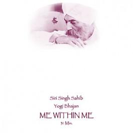 Me within Me - Affirmation by Yogi Bhajan