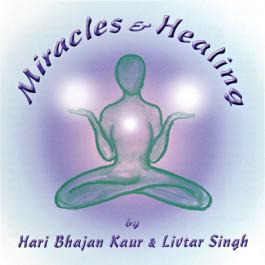 Miracles & Healing - Hari Bhajan Kaur full album