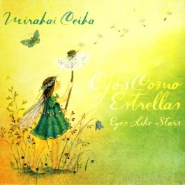 Ojos Como Estrellas - Mirabai Ceiba full album