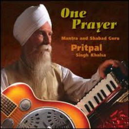 One Prayer - Pritpal Singh Khalsa full album