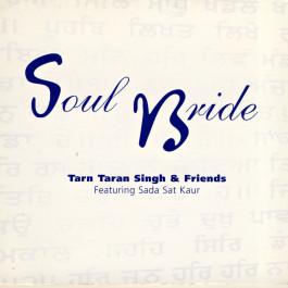 Soul Bride - Tarn Taran Singh full album