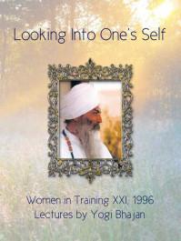 Looking Into One's Self - Yogi Bhajan - eBook