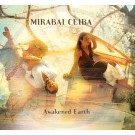 Awakened Earth - Mirabai Ceiba full album