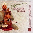 Anhad - Beyond Sound - Prof. Surinder Singh CD - complete