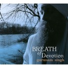 Breath of Devotion - Gurunam Singh Khalsa full album