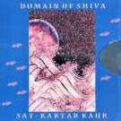 Domain of Shiva - Sat Kartar Kaur full album