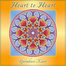 Heart to Heart - Gurudass Kaur complete
