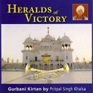 Heralds of Victory - Pritpal Singh Khalsa full album