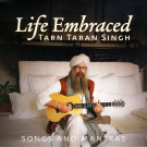 Life Embraced - Tarn Taran Singh full album