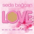 I Pray For Love - Seda Bağcan