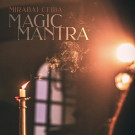 Magic Mantra - Mirabai Ceiba