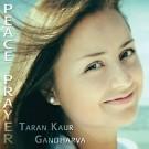 Peace Prayer - Taran Kaur & Gandharva complete
