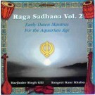 Raga Sadhana Vol. 2 - Sangeet Kaur & Harjinder Singh Gill full album