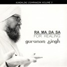 RA MA DA SA for Healing - Gurunam Singh full album