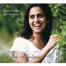 The Joy of Sadhana - Jap Hari Kaur Alexia Chellun full album