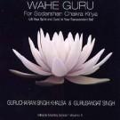 Wahe Guru for Sodarshan Chakra Kriya - Gurucharan Singh Khalsa & Gurusangat Singh