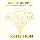 Kundalini Rise Transition – Siri Sadhana Kaur full album