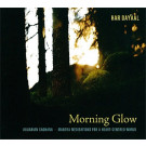 Morning Glow Sadhana - Har Dyal full album