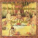 Prabh Joo & Naad Kirtan - Master Darshan, Guru Raj Kaur full album