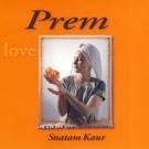 Jin Prem Kio Tin Hee Prabh Paayo - Snatam Kaur