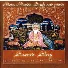 - Sacred Sleep - Mata Mandir Singh