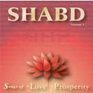 Shabd Vol. 1, Songs of Love & Prosperity - Satkirin Kaur complete